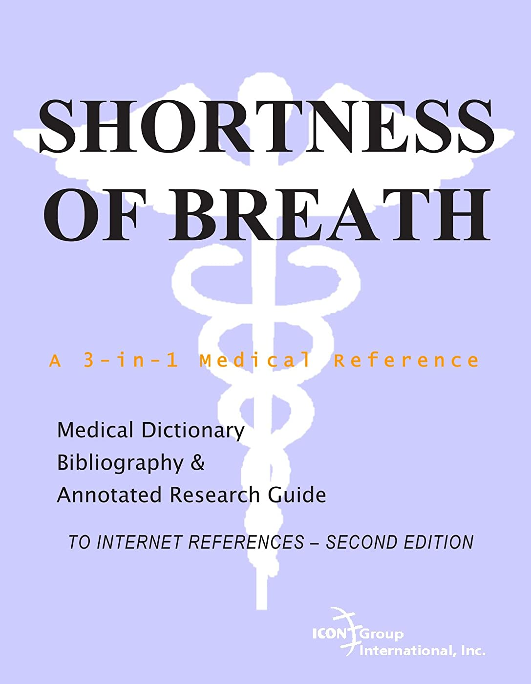 道路一般的に言えばレコーダーShortness of Breath - A Medical Dictionary, Bibliography, and Annotated Research Guide to Internet References - SECOND EDITION
