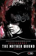 THE MOTHER WOUND: Stories