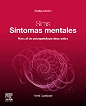 Sims. Síntomas mentales: Manual de psicopatología descriptiva (Spanish Edition)