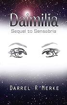 Daimilia: Sequel to Sensabria (Book 2 of 2)