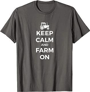 keep calm and farm on shirt