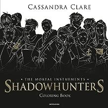 Shadowhunters. The mortal instruments. Coloring book