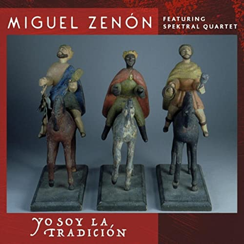 Yo Soy La Tradición (feat. Spektral Quartet)