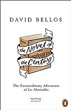 The Novel of the Century: The Extraordinary Adventure of Les Misérables (English Edition)