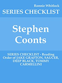 Stephen Coonts - SERIES CHECKLIST - Reading Order of JAKE GRAFTON, SAUCER, DEEP BLACK, TOMMY CARMELLINI