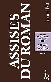 Assises du roman 2013 (Titres t. 170) (French Edition)