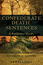 Confederate Death Sentences: A Reference Guide