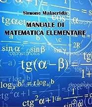 Manuale di matematica elementare (Italian Edition)