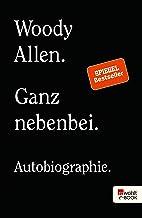 Ganz nebenbei: Autobiographie (German Edition)