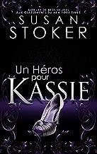 Un Héros pour Kassie (Delta Force Heroes t. 5)