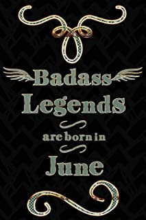 Badass Legends Are Born In June: Teal Gold Journal Line Ruled Mini Note Book For Jun Celebration