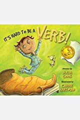 It's Hard To Be A Verb: A Picture Book About ADHD Kindle Edition