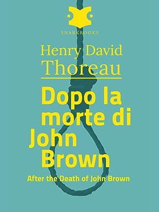 Dopo la morte di John Brown /After the Death of john Brown