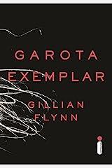 Garota exemplar (Portuguese Edition) Kindle Edition