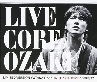 LIVE CORE LIMITED VERSION YUTAKA OZAKI IN TOKYO DOME 1988/9/12