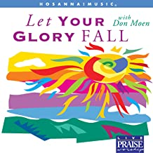 Let Your Glory Fall [Choral Collection]