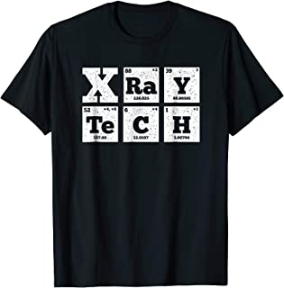 Radiologist Xray Tech Shirt Periodic Table T-Shirt Lab Gift