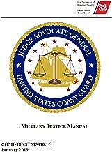 Best coast guard military justice manual Reviews