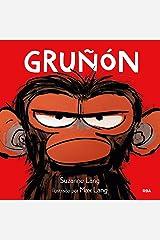 Gruñón (Spanish Edition) Kindle Edition