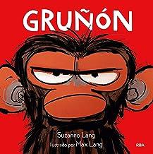 Gruñón (Spanish Edition)