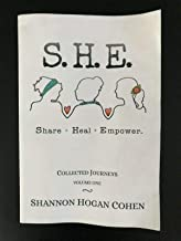 S.H.E. Share Heal Empower Collected Journeys Volume 1 SIGNED Shannon Hogan Cohen