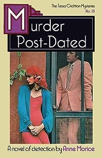 Murder Post-Dated: A Tessa Crichton Mystery