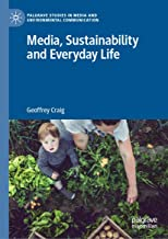 Media, Sustainability and Everyday Life (Palgrave Studies in Media and Environmental Communication)