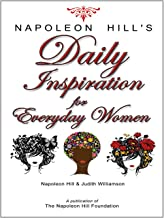 Napoleon Hill's Daily Inspiration for Everyday Women