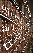 On Bounds and Tracks (English Edition)
