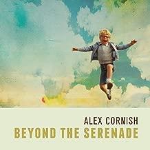 Beyond the Serenade