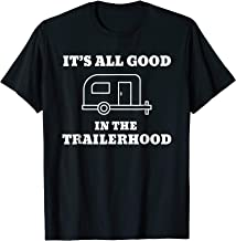 Best it's all good in the trailerhood Reviews