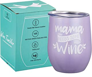 Mama Need Some Wine - Best Mom Birthday Gifts for Mom,Mothers Day Gift Ideas From son daughter, Christmas Gifts for Mom, New Mom, Pregnant Mom, Wife Gifts Funny 12 oz wine tumbler