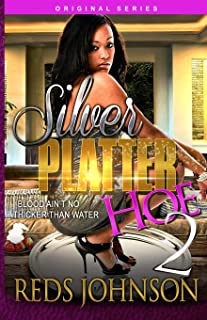 Silver Platter Hoe 2: Blood Ain't No Thicker Than Water (Volume 2)