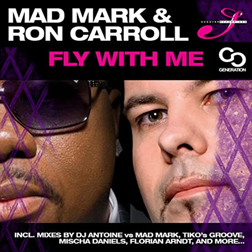 Fly With Me (DJ Antoine vs Mad Mark Main Time Mix) de Mad ...