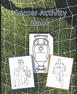 Soccer Activity Book: Coloring book for Adults: Relaxation and stress relieving , most famous players in the world , color...