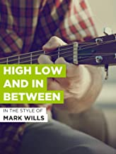 High Low And In Between
