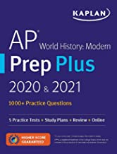 AP World History Modern Prep Plus 2020 & 2021: 5 Practice Tests + Study Plans + Review + Online (Kaplan Test Prep) PDF