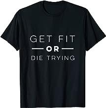 Best get fit or die trying Reviews