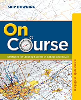 On Course: Strategies for Creating Success in College and in Life