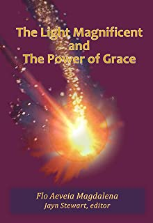 The Light Magnificent and The Power of Grace: The Wisdom of William Marshal