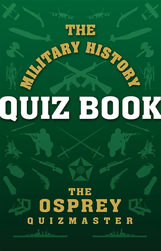 The Military History Quiz Book (General Military)