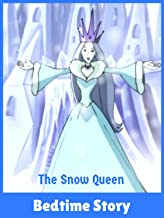 The Snow Queen - Bedtime Story