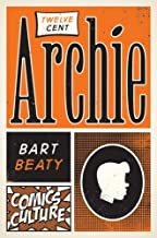 Twelve-Cent Archie: New edition with full color illustrations (Comics Culture) (English Edition)