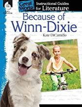 Because of Winn-Dixie: An Instructional Guide for Literature - Novel Study Guide for Elementary School Literature with Clo...