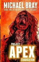 Eradication: Project Apex book II (Volume 2)