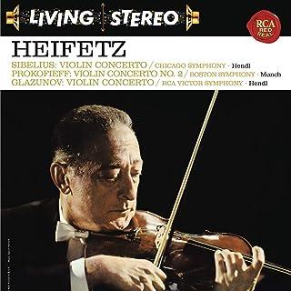 Sibelius: Violin Concerto in D Minor, Op. 47 - Prokofiev: Violin Concerto No. 2 in G Minor, Op. 63 - Glazunov: Violin Concerto in A Minor, Op. 82 ((Heifetz Remastered))