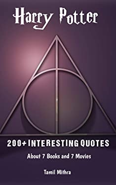 200+ INTERESTING QUOTES Harry Potter Quotes: About 7 Books and 7 Movies