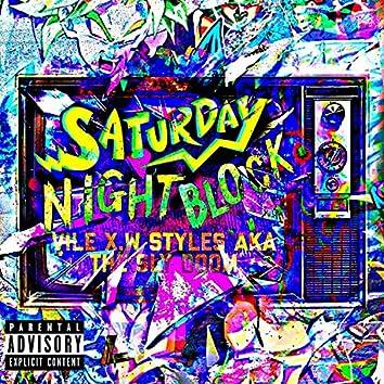 Saturday Night Block