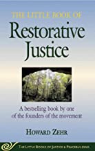 The Little Book of Restorative Justice (The Little Books of Justice & Peacebuilding)