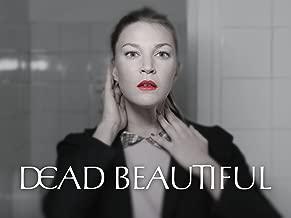 Dead Beautiful